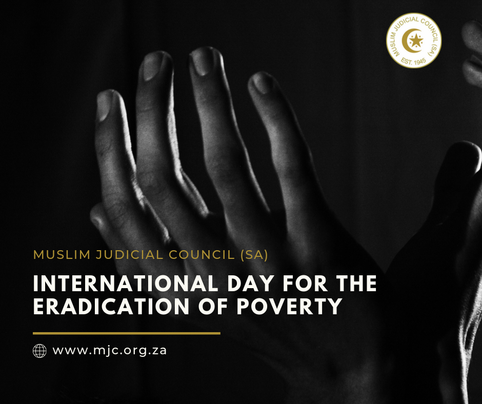 - Muslim Judicial Council SA 10 - International Day for the Eradication of Poverty: MJC (SA)