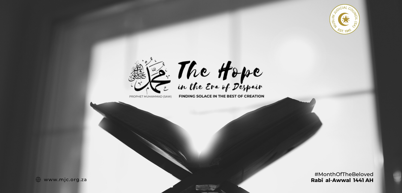 - Copy of Muslim Judicial Council SA - The Benefits of Rabi'-al-Awwal: The Hope, in an era of despair